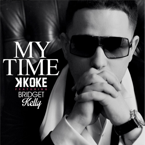 K Koke feat. Bridget Kelly - My Time