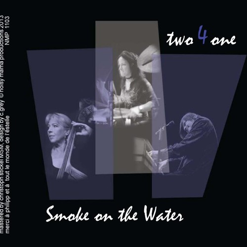 SMOKE ON THE WATER (CD two4one) lead D. Raufeisen