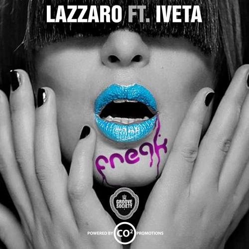 LAZZARO feat. IVETA - FREAK original mix