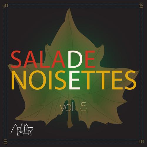 Salade de Noisettes #5