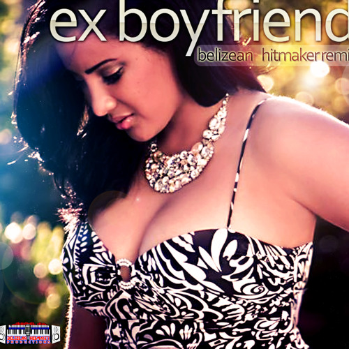 Tanya Carter - Ex Boyfriend (Belizean Hitmaker Remix)