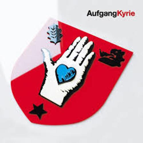 """AUFGANG -  """"Kyrie"""" - (NETIK Remix)"""