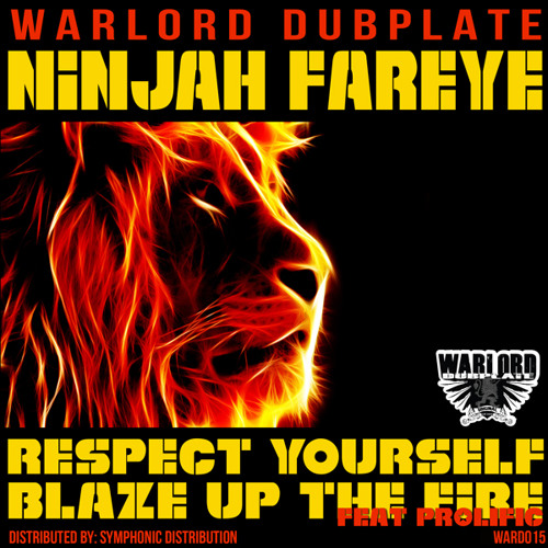 Ninjah Fareye - Respect Yourself Clip