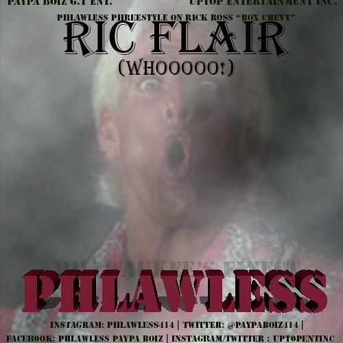 "Phlawless - ""Ric Flair  PhreeStyle"""