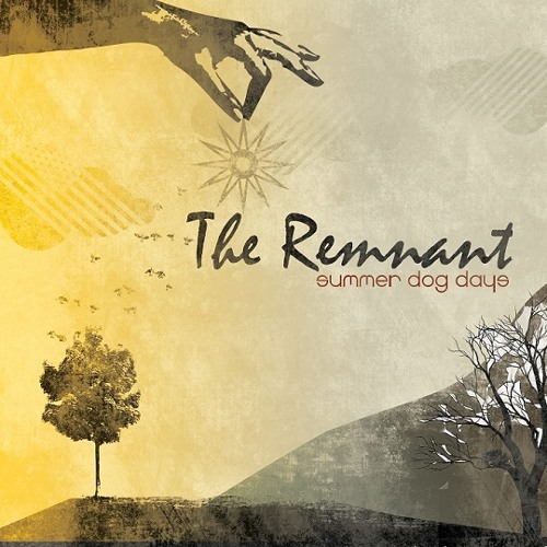 The Remnant - Summer Dog Days
