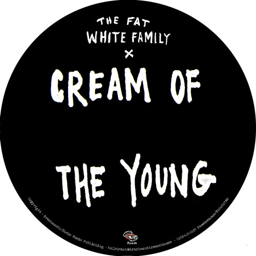 CREAM OF THE YOUNG - (MEDICINE8 RMX) FAT WHITE FAMILY