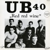 UB 40 - Red red Wine ( Eduardo edition )
