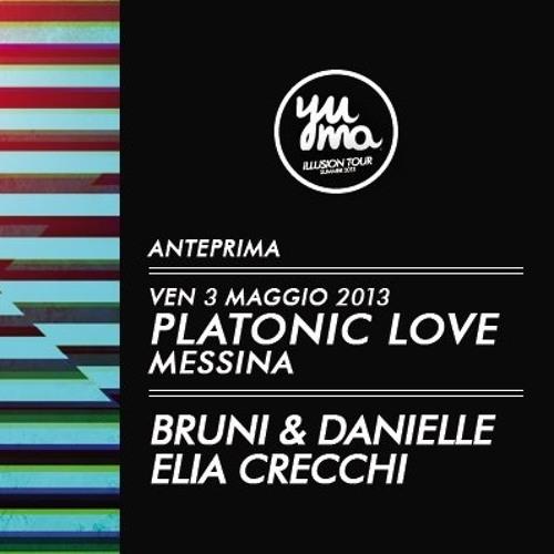 [LIVE SET] Bruni & Danielle + Elia Crecchi - Yuma Illusion Tour @ Platonic Love - Messina (ITA)
