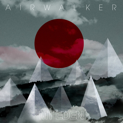 Mt. Eden - Airwalker Feat. Diva Ice [Ultra Records]