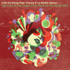 Fish Go Deep - The Cure & The Cause (Justin Fry's Back To The Roots Mix) [DJ DOWNLOAD]