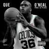 Que - O'Neal [NO DJ/Dirty]