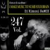 Dj Kimoni JUST HiP HoP & RnB Volume 247 (MUSIC TO NUMB YOUR BRAIN) (1 CD) 5-28-13.mp3