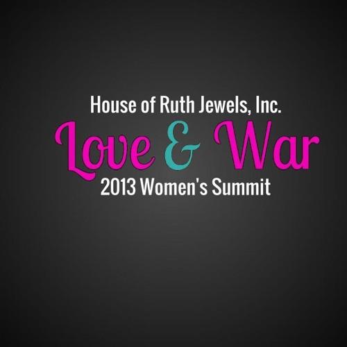 Love and War HORJ Women's Summit 2013