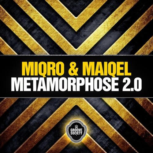 Miqro & Maiqel - Metamorphose 2.0 (Orginal)