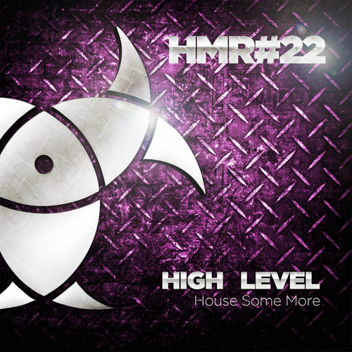 High Level - House Some More (Preview)