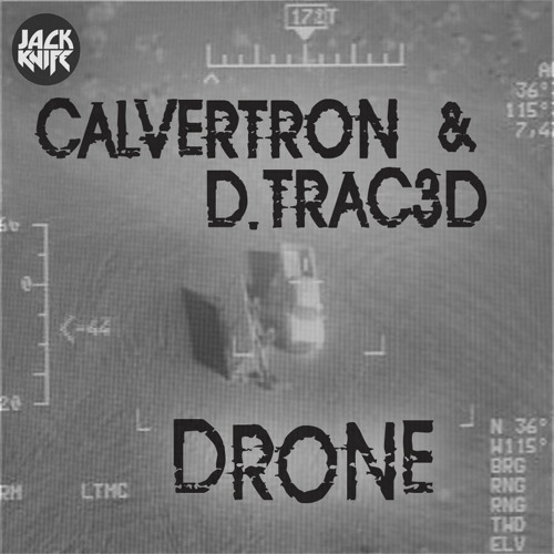 CALVERTRON & D.TRAC3D - DRONE (FREE DOWNLOAD)