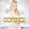 Dopenez The Mixtape Part 6