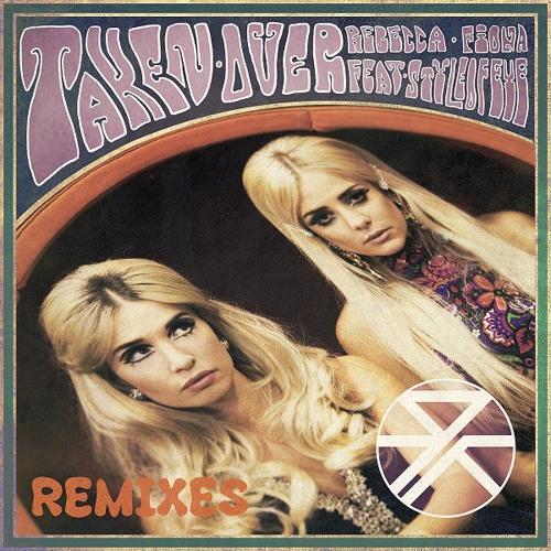 Rebecca & Fiona - Taken Over ft. Style Of Eye (Daleri Remix)