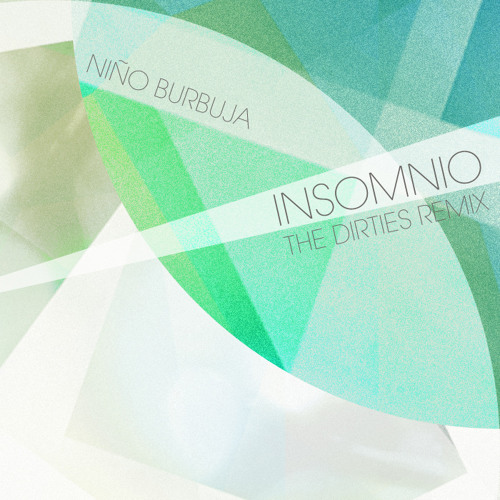 Insomnio (The Dirties Remix)