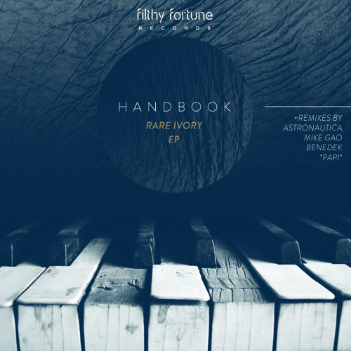 Handbook - Intensify (Astronautica Remix) (Rare Ivory EP) [Filthy Fortune Records]