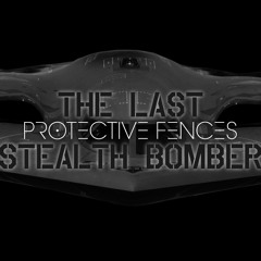 The Last Stealth Bomber