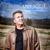 When All Is Said and Done - Mike Scott, Vince Gill