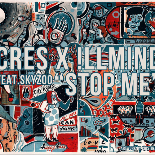 """Cres & !llmind """"Stop Me"""" feat. Skyzoo"""