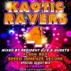 Kaotic-Ravers Volume 4 Mixed By DJ Brady