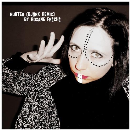 Hunter (Björk Remix)
