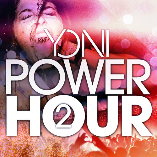 Yoni's Power Hour 2