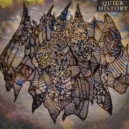 QUICK HISTORY (DEMO)