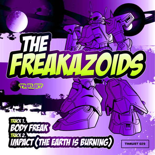 The Freakazoids - Body Freak