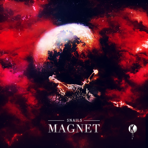 Magnet by Snails