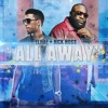 ELHAE- All Away ft Rick Ross & Torey Lanez (Main)