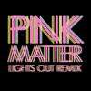 Pink Matter (Remix) [Frank Ocean ft. Andre 3000]