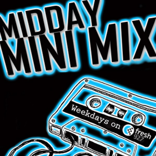 DJ Fussy - Midday Mini Mix Fresh 92.7