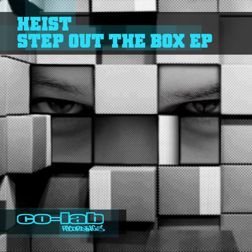 HEIST - STEP OUT THE BOX - CO-LAB EP