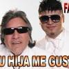 (60) Farruko Ft Jose Feliciano - Su Hija Me Gusta (Edit Dj Cristian)(2013)