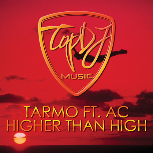 Tarmo feat. AC - Higher than high *OUT NOW* - TopDJ records