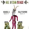 Da Vince & Orel1 @ All U Can Dance, Djoon, Friday May 24th, 2013