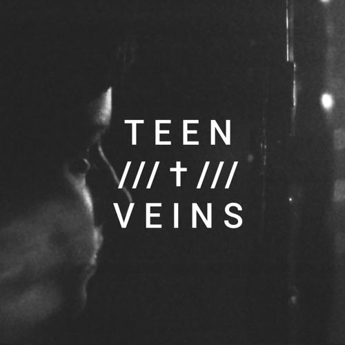 Teen Veins