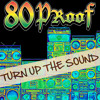 Download 80 Proof  - Turn Up The Sound (Single-2013) Mp3