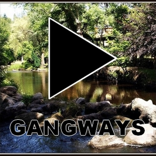 Gangways - Out Here