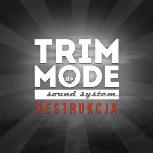 Trim Mode Sound System - Destrukcja