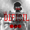 Baby Rasta Y Gringo Ft. Gotay El Autentiko - La Dificil (Official Remix)