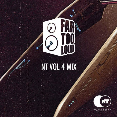 NT Vol 4 Mix - Far Too Loud