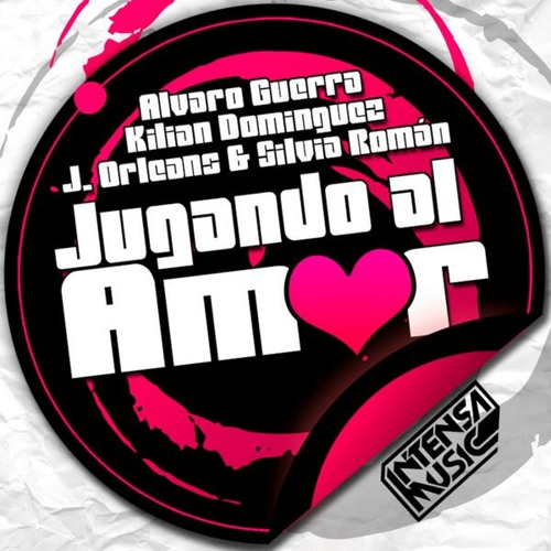 Alvaro Guerra, J.Orleans, Kilian Dominguez & Silvia Román - Jugando al Amor
