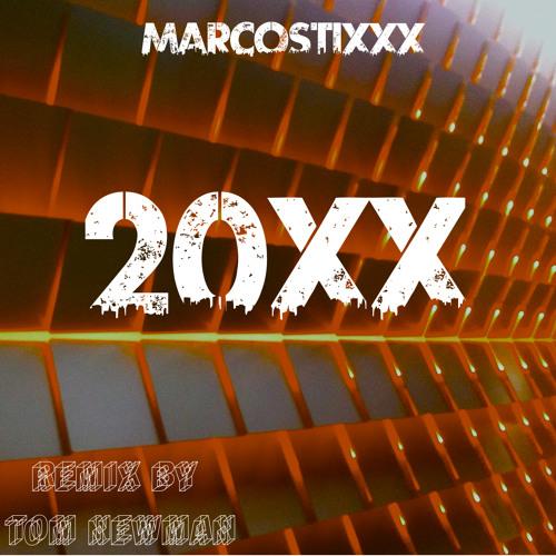 2oXX - marcostixxx (remix by Tom Newman)