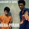 Sargam ( D' Soul ) Feat. A bazz | New Song | Single | 2013 - Mera Pyaar