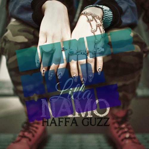 Lilla Namo - Haffa Guzz (Dance Kill Move Edit)